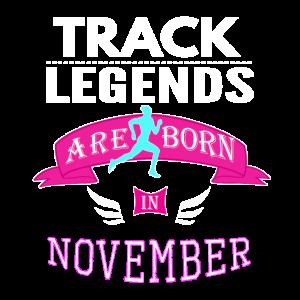 Tracklegenden werden im November geboren