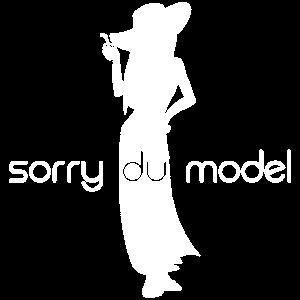 SORRY DU MODEL (w)