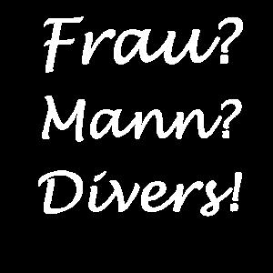 Frau? Mann? Divers!