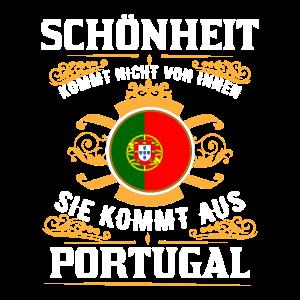 Schönheit kommt aus Portugal und nicht von innen
