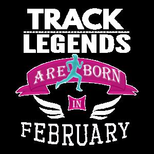 Track Legends werden im Februar Mädchen geboren