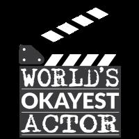Lustiges Schauspieler-Geschenk - der okayeste Schauspieler der Welt