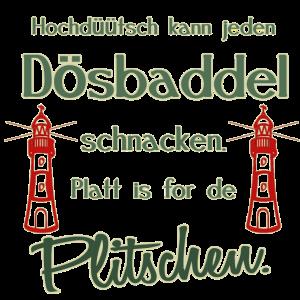 Hochduetsch kann jeden- Platt schnacken in Hamburg