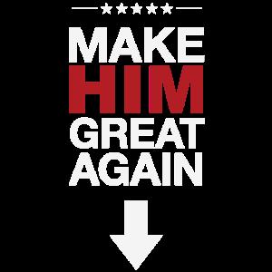 Make Him Great Again T-Shirt für Junggesellenabend