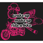 Wake up, make up, ride a bike