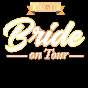 Team Bride on Tour
