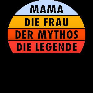 Mama frau Mythos Legende Vintage Retro Geschenk