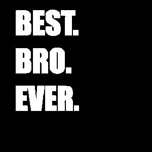 Best Bro Ever bester großer Bruder Geschenkidee