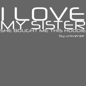 I Love My Sister - Sort