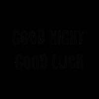 Good Night Good Luck Schriftzug Geschenkidee