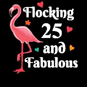 Flocking 25 and fabulous