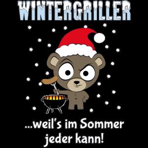 Wintergriller - weil's im Sommer jeder kann