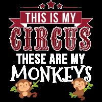 Das ist mein Zirkus, das sind meine Affen