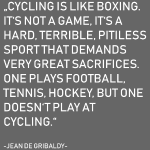 Cycling is no Game