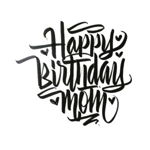 happy birthday mom