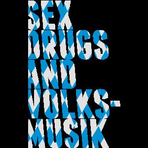sex drugs and volksmusik