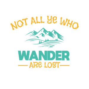 not all ye who wander are lost