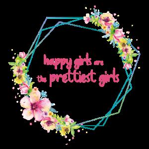 happy girls are the prettiest girls!- limitiert!