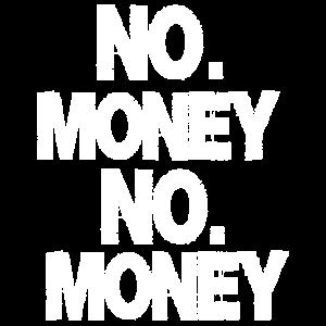 Kein Geld. Kein Geld
