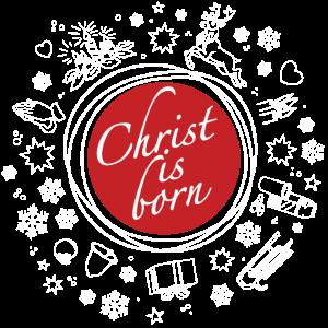 Christ is born   Christus ist geboren Weihnachten