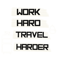 Arbeite hart Reise noch härter - Geschenk Idee
