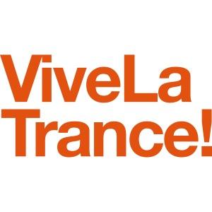 Vive La Trance