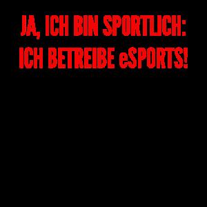 eSport Gaming Sportlich Spruch Zocken