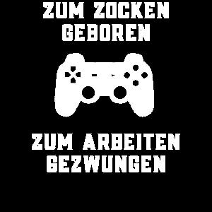 Zum Zocken geboren Gaming Geschenk