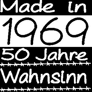 Made in 1969 - 50 Jahre Wahnsinn Geburtstag