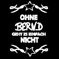 Ohne Bernd unmoeglich