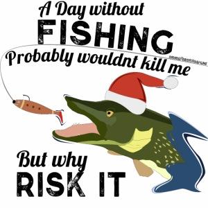 A Day without Fishing Fishing Christmas Gift Shirt