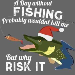 A Day without Fishing Christmas Xmas Funny Fishing