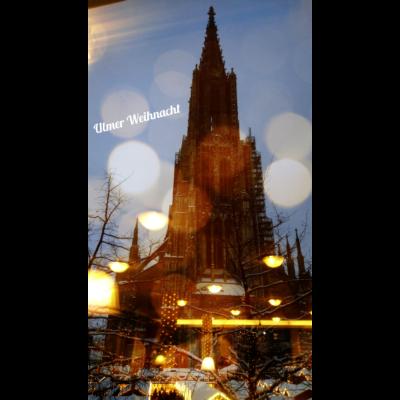 Ulmer Weihnacht - Alle Jahre wieder...Weihnachten in Ulm - Weihnachtsmarkt Ulm,Weihnachtsmarkt,Weihnachten in Ulm,Weihnachten,Ulmer Weihnachtsmarkt,Ulmer Weihnacht,Ulmer Münster,Ulm zu Weihnachten,Ulm,Münster