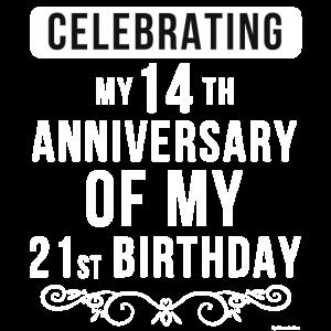 Ich feiere meinen 14. Jahrestag meines 21. Jahrhunderts