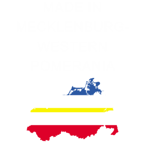 Made in Mecklenburg Western Pomerania, geboren in