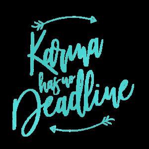 Karma deadline