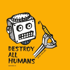 Dat Robot: Destroy Series All Humans Light