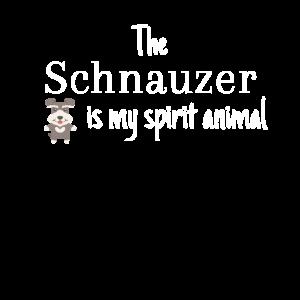 The Schnauzer Is My Spirit Animal