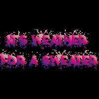 Wetter für einen Pullover