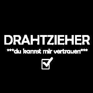 Drahtzieher Geschenk Funshirt