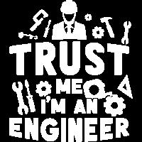 trust me I am engineer