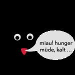 schraeger fuerst, miau! hunger, muede, kalt