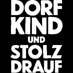 DORFKIND UND STOLZ DRAUF