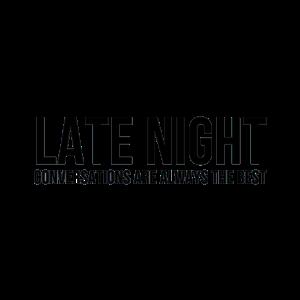 Late Night | Vibes Inspiration Spruch Geschenk