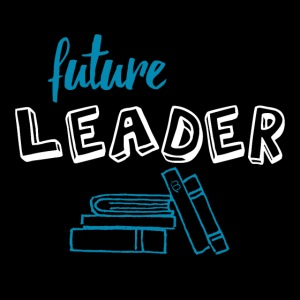 Poster - Future Leader - Black