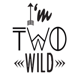 I am Two Wild