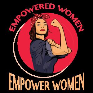Empowered Women Empower Women - Frauenpower