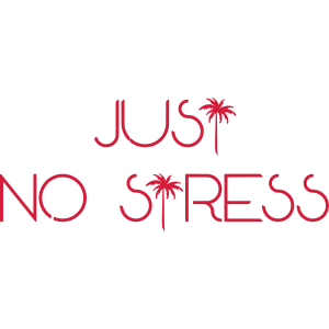 JUST NO STRESS (v)