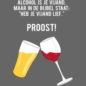 Alcohol is je vijand