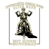 Alter Mann mit Motorrad, Unterschätze Ihn Niemals
